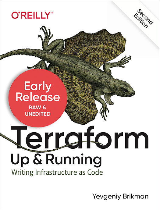 Terraform: Up and Running, 2nd edition, early release