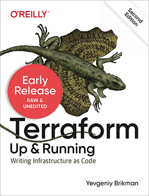 Early release of <em>Terraform: Up & Running</em>, 2nd edition!