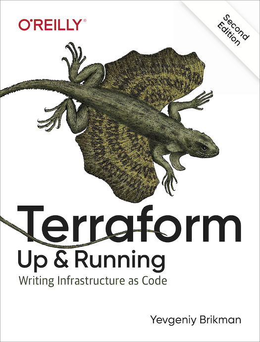 <em>Terraform: Up & Running</em>, 2nd edition has been published!
